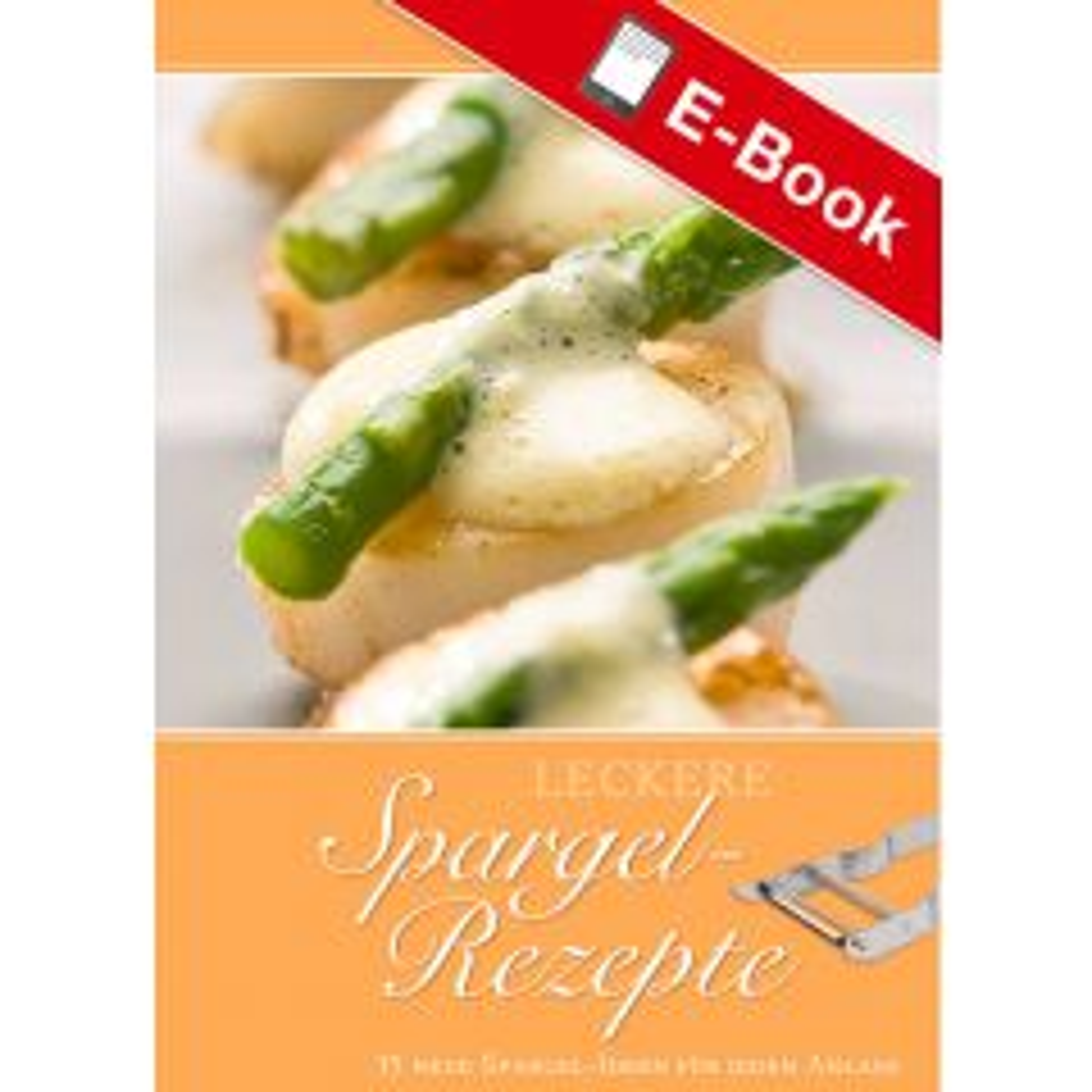 PDF: Leckere Spargel-Rezepte