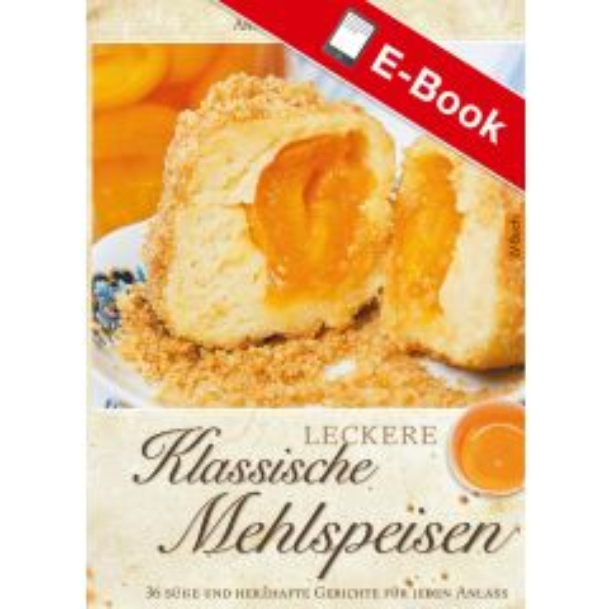 PDF: Leckere klassische Mehlspeisen